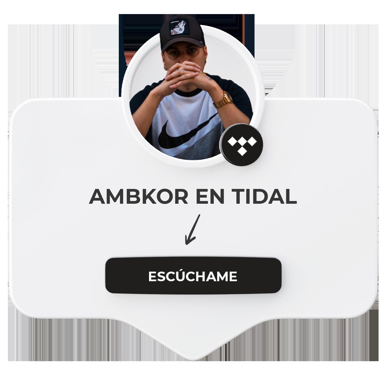 Ambkor en Tidal